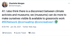 A screenshot of a tweet from 'Charlotte Morgan' reading 'A1. I also think there is a disconnect between climate activists and museums; we (museums) can do more to make ourselves visible and available to grassroots work'